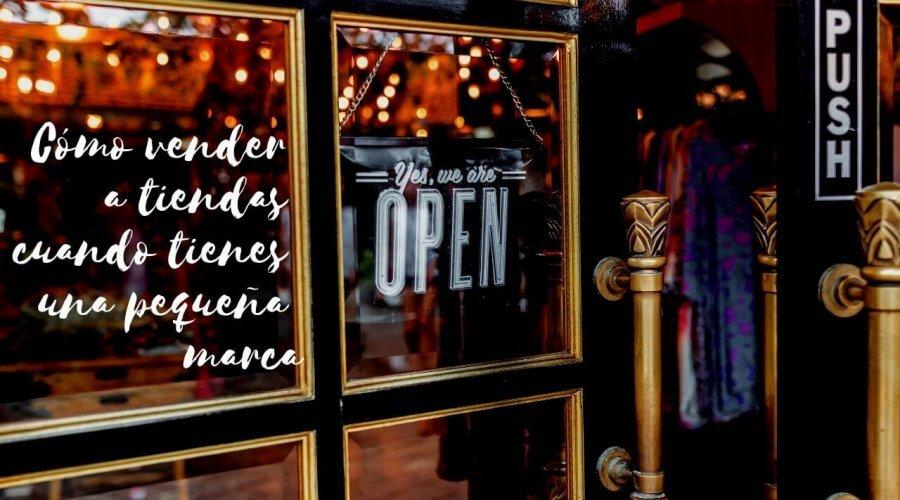 podcast-12-como-vender-a-tiendas-cuando-tienes-una-pequena-marca