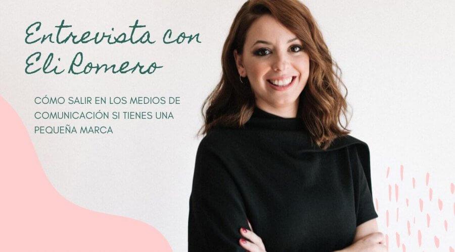 #23_como_salir_en_los_medios_de_comunicacion_si_tienes_una_pequeña_marca_handmade_con_Eli_Romero