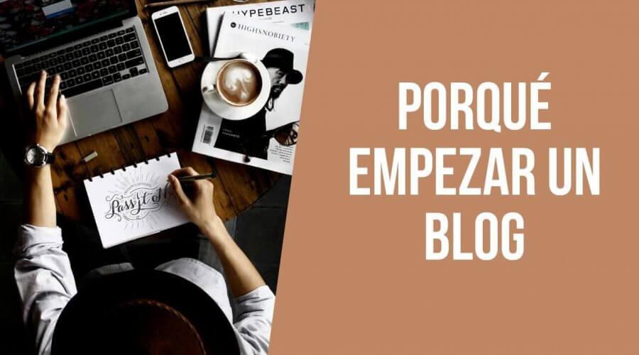 Porque empezar un blog para tu marca