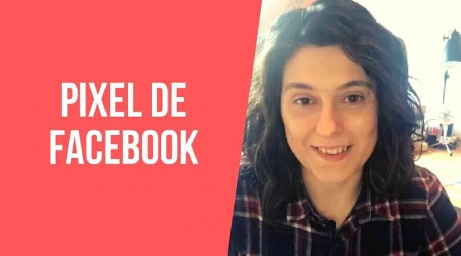 Que es y para que sirve el pixel de Facebook